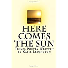 Here comes the Sun: Travel Poetry Written by Katie Lewington