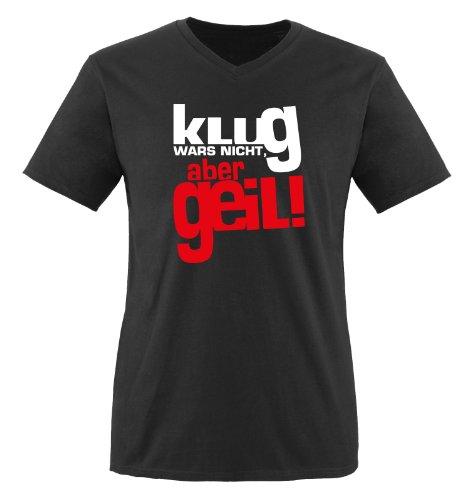 klug wars nicht, aber geil ! - Zweifarbig - Herren V-Neck T-Shirt - Schwarz/Weiss-Rot Gr. M