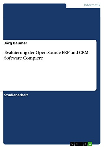Evaluierung der Open Source ERP und CRM Software Compiere