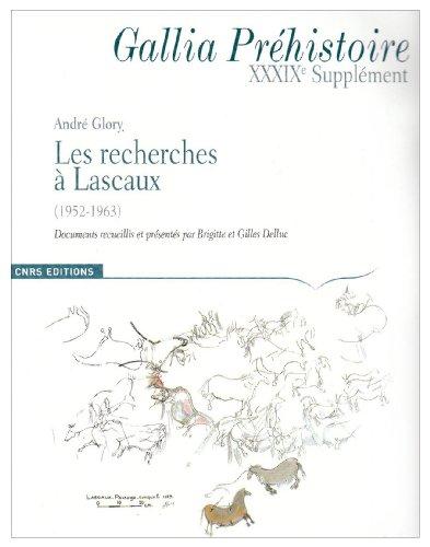 Gallia Prehistoire 39e Supplement : les Recherches  Lascaux