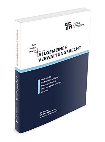 Allgemeines Verwaltungsrecht: Wissen - Fälle - Klausurhinweise (Skript - Grundfall - Klausurfall / Für die Klausur im Kontext lernen)