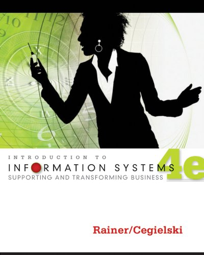 introduction-to-information-systems-enabling-and-transforming-business