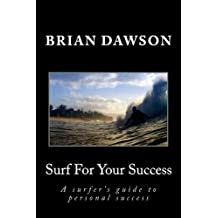 Surf for Your Success: Volume 1