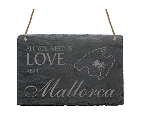 Schiefertafel « All you need is LOVE and MALLORCA » Schild mit Motiv - Türschild Dekoschild Dekoration - Insel Spanien Balearen Mittelmeer Urlaub