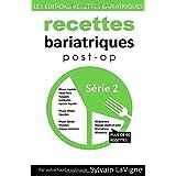 Recettes Bariatriques Post-Op - Série 2