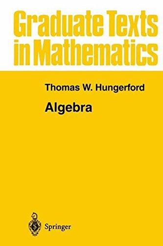 Algebra (Graduate Texts in Mathematics) por Thomas W. Hungerford