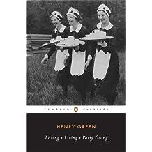 Loving, Living And Party Going (Penguin Twentieth Century Classics)