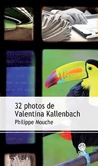 32 photos de Valentina Kallenbach par Philippe Mouche