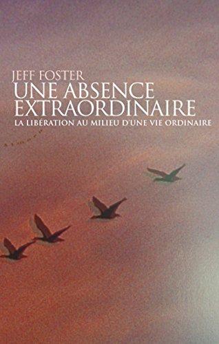 une-absence-extraordinaire-la-liberation-au-milieu-dune-vie-ordinaire