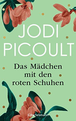 Buchseite und Rezensionen zu 'Das Mädchen mit den roten Schuhen' von Jodi Picoult