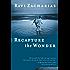 Recapture the Wonder: Experiencing God's Amazing Promise of Childlike Joy