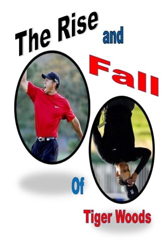 Rise Black Tiger (The Rise and Fall of Tiger Woods)