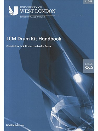 London College of Music Drum Kit Handbook 2009 Grades 3 And 4. Für Schlagzeug