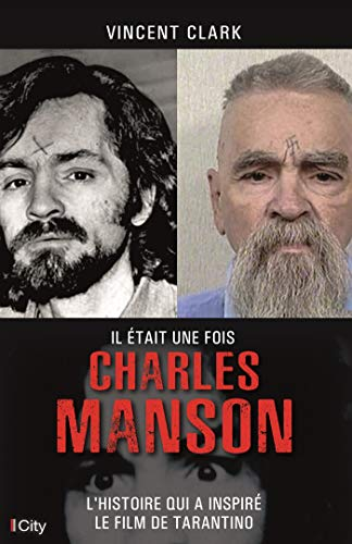harles Manson (French Edition) ()