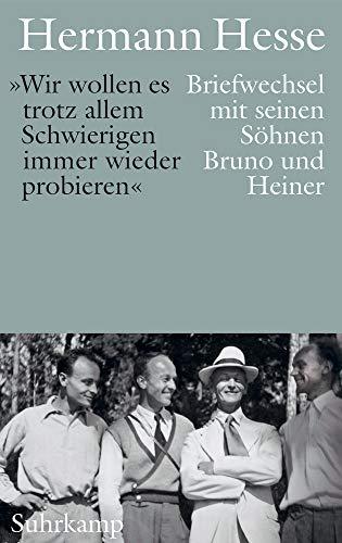 »Mit dem Vertrauen, daß wir einander nicht verloren gehen können«: Briefwechsel mit seinen Söhnen Bruno und Heiner