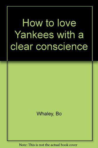 how-to-love-yankees-with-a-clear-conscience