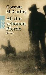 All die schönen Pferde (Die Border-Trilogie, Band 1)