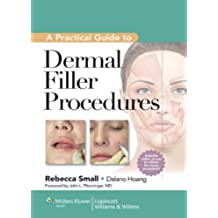 A Practical Guide to Dermal Filler Procedures (English Edition)