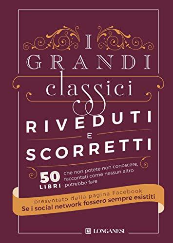 I grandi classici riveduti e scorretti (Italian Edition)