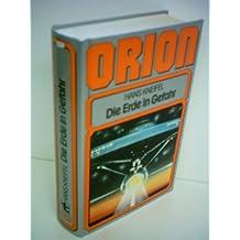 Orion -Die Erde in Gefahr