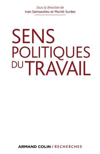 Sens politiques du travail par Ivan Sainsaulieu