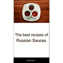The best recipes of Russian Sauces (English Edition)