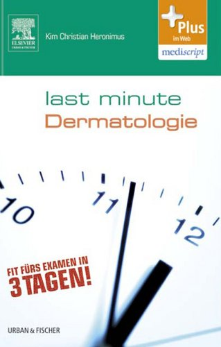 Derma E Medizin (Last Minute Dermatologie)
