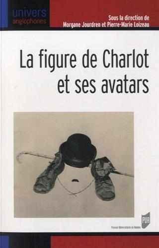 La figure de Charlot et ses avatars