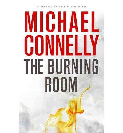 Preisvergleich Produktbild BY Connelly, Michael ( Author ) [ THE BURNING ROOM (HARRY BOSCH NOVEL) - STREET SMART ] Nov-2014 [ Hardcover ]