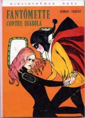 Fantomette contre Diabola : Collection : Bibliothèque rose de Georges Chaulet ,Josette Stefani ( 15 avril 1975 )