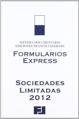 Formularios Express Sociedades Limitadas 2012 (Mementos Express)
