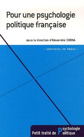 Pour une psychologie politique franaise