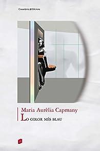 Lo Color Més Blau par  María Aurelia Capmany