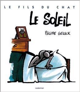 Le Fils du Chat, tome 2 : Le Soleil de Philippe Geluck ( 29 juillet 2000 )