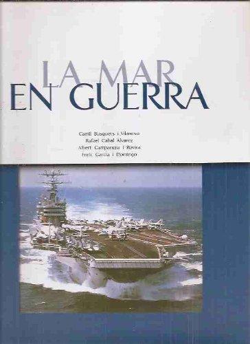 Mar en Guerra, la por Camil Busquets I Vilanova