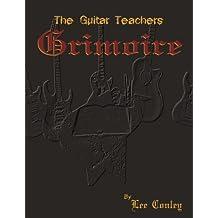 The Guitar Teachers Grimoire