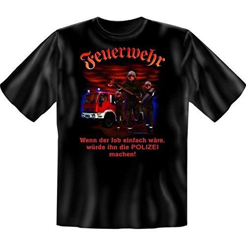 Feuerwehr-erwachsenen T-shirt (Fun T-Shirt: Feuerwehr - wenn der Job einfach wäre... L,Schwarz)