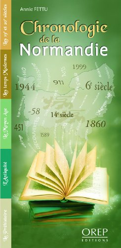 Chronologie de la Normandie par Annie FETTU