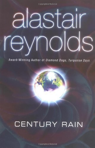 Century Rain (Revelation Space) by Alastair Reynolds (2005-06-07)