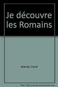 Je découvre les Romains par David Salariya