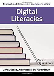 Digital Literacies (Research and Resources in Language Teaching)