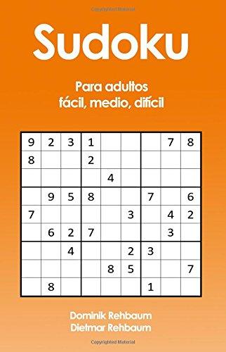 Sudoku Para adultos - fácil, medio, difícil por Dominik Rehbaum