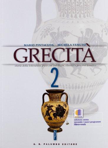 Grecit-Webook. Storia della letteratura greca con antologia, classici e percorsi tematici. Per la Scuola superiore: 2