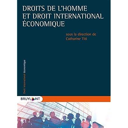 Droits de l'homme et droit international économique