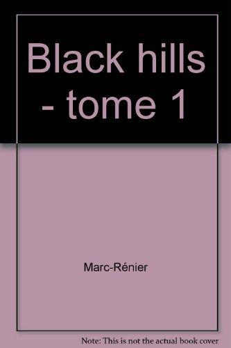 black-hills-tome-1-la-danse-des-fantmes