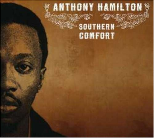 southern-comfort-by-anthony-hamilton-2007-04-03