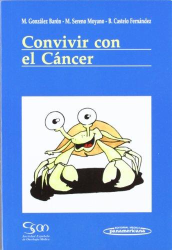 Convivir con Cáncer por Manuel Gonzalez Barón