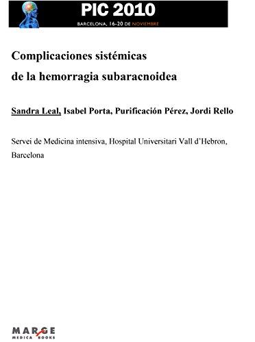Complicaciones sistémicas de la hemorragia subaracnoidea por Sandra Leal