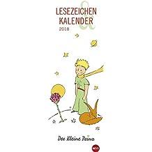 Der Kleine Prinz Lesezeichen & Kalender - Kalender 2018