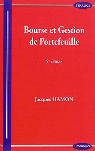 Bourse et Gestion de Portefeuille, 5e ed.